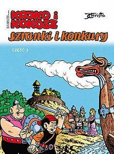 Kajko i Kokosz - Szranki i konkury, część 3 Knowledge, Comic Books, Cover, Art, Art Background, Kunst, Cartoons, Performing Arts, Comics