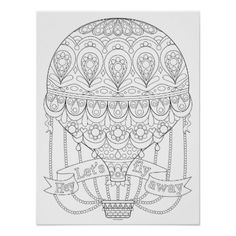 Hot Air Balloon Coloring Poster - Colorable Poster - black and white gifts unique special b&w style