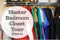 Master Bedroom Closet Tour with Cleanup: Part 2