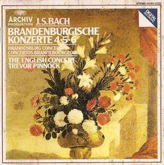 Bach, J.S. Brandenburg Conceros 4,5 & 6. The English Concert, Trevor Pinnock. Archiv Produktion (DG) 410-501-2