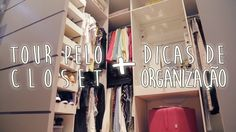 TOUR PELO CLOSET da Dan + dicas de organização!