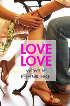 LOVE LOVE by Beth Michele 9/13 ****
