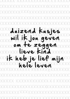 Words Quotes, Wise Words, Qoutes, Sayings, Anne Will, Mama Quotes, Dutch Quotes, More Than Words, Quotes For Kids
