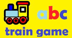 Play the ABC train game with your toddler