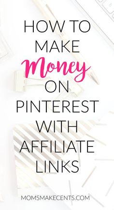 Want to know how to make money by pinning on Pinterest? Head over to the blog and check out my eight tips for using affiliate links on Pinterest   affiliate ideas based on your niche!