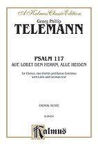 Psalm 117 (Auf, Lobet den Herrn alle Heiden) - SATB