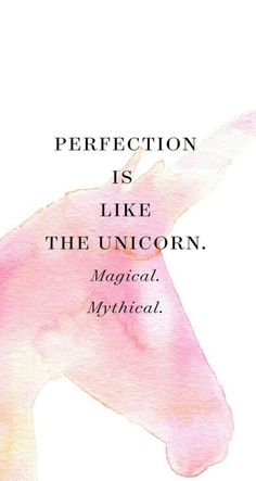 Perfection is like the Unicorn-Magical. Ipod Wallpaper, Wallpaper Quotes, Unicorn Backgrounds, Iphone Backgrounds, Phone Wallpapers, Cool Tumblr, Magical Unicorn, Quote Aesthetic, Cute Quotes