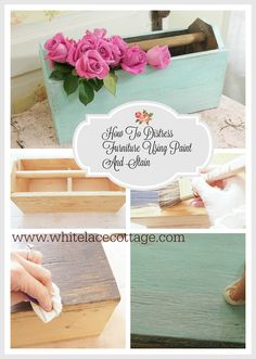 How To Distress Furniture Using Paint And Stain