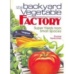 Awesome book!  Even tells you how to make create rich soil to boost your garden plants
