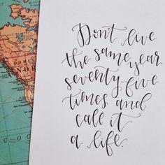 Handlettered custom quote art print. Inspirational quotes hand drawn font   @angeladavidsondesign on Instagram
