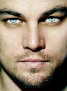 Leonardo DiCaprio. Look at those eyes. Wow doesn't even begin to cover it