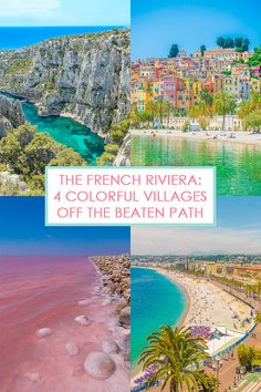 The French Riviera: 4 Colorful Villages Off The Beaten Path Discover these 4 amazingly beautiful seaside towns off the beaten path that should totally be on your French Riviera bucket list! Europe Travel Tips, European Travel, Places To Travel, Travel Destinations, Places To Visit, Travel Diys, France Destinations, Traveling Tips, Montecarlo Monaco