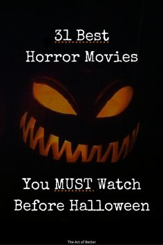 31 Best Horror Movies To Watch Before Halloween - I put together my best list of…