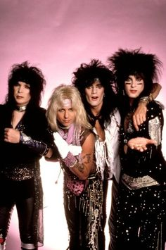 Motley Crue!!!! Nikki Six and Tommy Lee were my favs. Tommy Lee can tear up some drums!!!!