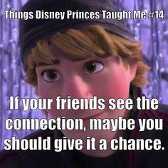 #Disney #DisneyPrince #ThingsDisneyPrincesTaughtMe #Frozen