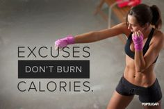 You can make excuses or make changes, you can't do both.