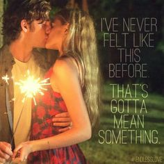 Endless love................I need to see this so bad its killing me!!!!!!!!!!!!!!!!!!!!!!!!!!!!!!!!!!!!!!!!!!!!!!!!!!!!