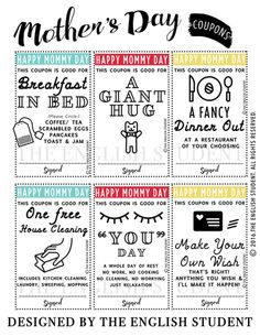 These Mother's Day coupons will delight the special mothers everywhere! Give them a break and make their day!   Made by The English Student www.theenglishstudent.com