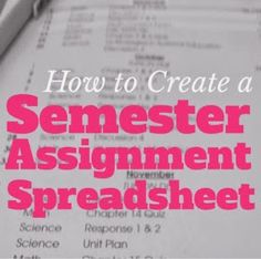 Organized Charm: How to Create a Semester Assignment Spreadsheet. Maybe someday I'll do this...