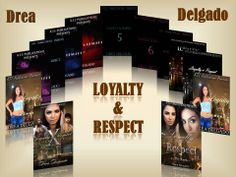 Looking for urban love story combined with action and drama?  The Loyalty & Respect Series, are the books for you!! http://www.amazon.com/Drea-Delgado/e/B009ZDIEMO