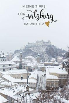 My tips for Salzburg in winter // Travelguide Austria Holidays, Austria Winter, Europe Holidays, Croatia Travel Guide, Austria Travel, Travel Europe, Budget Travel, Italy Travel, European City Breaks