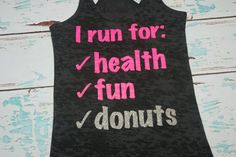 I Run For. Health. Donuts. Tank top. Racerback. Size S-2XL. Burnout. Black and Pink. Exercise. Women. Workout. via Etsy
