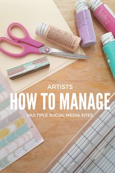 Artists How To Manage Multiple Social Media Sites