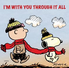 3b979e1a83 I m with you through it all. … Snoopy And Woodstock