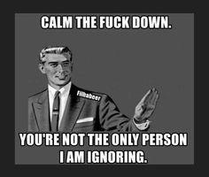 Calm down - Humor Memes Army Humor, Cops Humor, Sarcasm Humor, Weed Humor, Funny Adult Memes, Funny Cartoons, Funny Jokes, Hilarious, Pisces