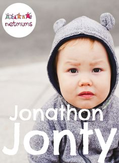 Jonathan: Jon, Jonty, Jonny, Than Names With Nicknames, Victorian Names, Our Baby, Baby Boy, Meaningful Names, Baby Name List, Character Names, Boy Names