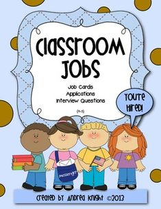 """You're hired!"" This is a really fun way to approach classroom jobs with young children, Classroom Jobs {Job Cards, Applications, & Interview Questions} Classroom Jobs, First Grade Classroom, Classroom Behavior, Classroom Environment, Kindergarten Classroom, Future Classroom, Classroom Activities, Classroom Organization, Classroom Management"