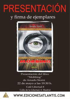 Virginia Oviedo - Libros, pintura, arte en general.: MOBBING de AMADO STORNI - PRESENTACIÓN