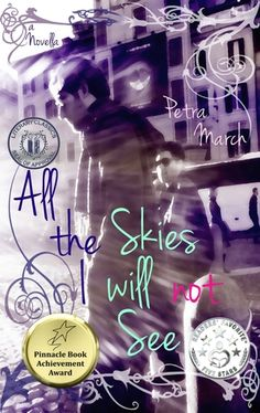Title: All the Skies I Will Not See: A Novella Published: 9th June 2015 Author: Petra March Facebook: www.facebook.com/AuthorPetraMarch Synopsis: It takes 7 seconds to crash. It takes 3 seconds to …