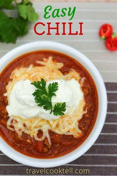 Easy Chili | Travel Cook Tell