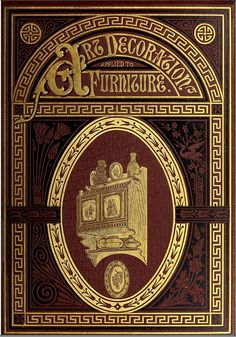 Bookcover: Art decoration applied to furniture (1878) | Flickr - Photo Sharing!