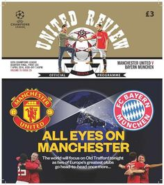 "Official match programme for Utd v Bayern Munich CL quarter final, first leg, in which David Moyes writes : ""these are the nights that Manchester United are all about & have been for many years. Over two legs we believe we can progress, but none of us are under any illusions as to how big a task awaits."""