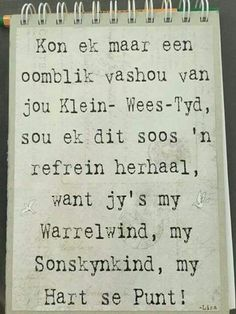 So mooi❤️ my boetie Caleb en sussie Liniece The Words, Family Quotes, Me Quotes, My Children Quotes, Afrikaanse Quotes, Positive Thoughts, Beautiful Words, Favorite Quotes, Verses