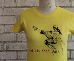 """Funny Tshirt, Roller Derby Tee Shirt """"id hit that"""" dyed yellow or custom colors  #WeLoveColors"""