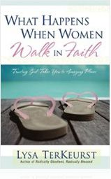 "What Happens When Women Walk in Faith    -- This book has been featured on Focus on the Family, the 700 Club and Oprah! If you want to be challenged, changed and encouraged like never before, be sure to order your copy of ""What Happens When Women Walk in Faith."" You'll discover the five phases you'll go through when seeking to walk closer to God and dare to venture toward the dreams He's put in your heart. This book includes a Bible study, which makes it ideal for individual devotions or a group Bible Study."