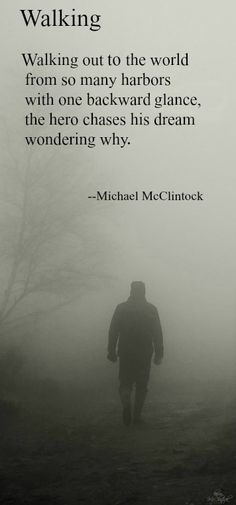 Poem: Walking -- by Michael McClintock.