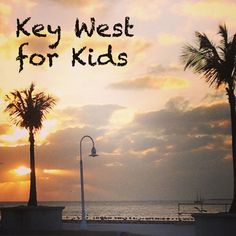 Key West for families with kids