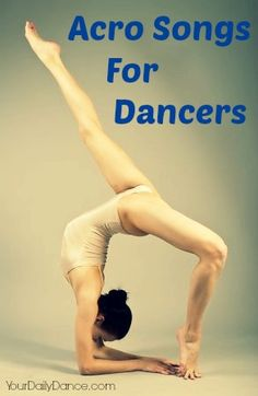 Acro songs for dancers featuring artists such as Amon Tobin, Fiona Apple, District 78 and more.