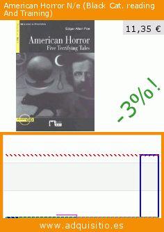 American Horror N/e (Black Cat. reading And Training) (Tapa blanda). Baja 99%! Precio actual 11,35 €, el precio anterior fue de 1.135,25 €. https://www.adquisitio.es/ediciones-vicens-vives-sa/american-horror-ne