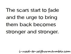 Self Harm. Me right now. I've been clean for months and I've been getting such strong urges lately :( I want to so badly!