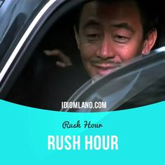 """Rush hour"" is the ​time when most drivers are on the road at the same time.  Usage in a movie (""Rush Hour""): - Is there a problem, officer? - No problem. Just rush hour."