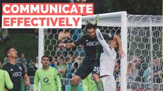 How To Communicate Better In Soccer