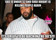 Suge Knight era is back phahahahahaha!!!