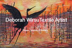 Deborah Wirsu Textile Artist-share-inpsire-educate-Helping thread sketchers, quilters and textile artists achieve awesome results with creative ideas and easy to follow advice