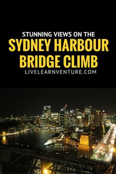 Climbing the Sydney Harbour Bridge is a fun travel adventure. Be sure to include the bridge climb in your Australia travel plans.