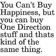 You can't buy happiness, but you can buy One Direction stuff.